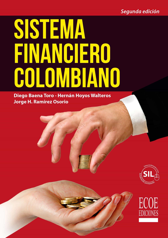 Resultado de imagen para Sistema financiero colombiano. - 2a edición