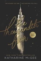 the thousandth floor katharine mcgee 9780062418609