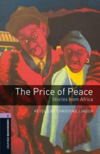 oxford bookworms 4. the price of peace. stories from africa mp3 p ack christine lindop 9780194634809