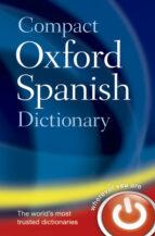 El libro de Diccionario oxford compact español-ingles / ingles-español (5ª e d.) autor VV.AA. TXT!