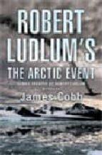 the artic event robert ludlum 9780752882109