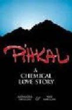 pihkal: a chemical love story alexander shulgin ann shulgin 9780963009609
