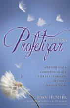 tú puedes profetizar (ebook)-joan hunter-kelley murrell-melody barker-9780998873909