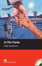 in the frame (starter level) (incluye audio cd) polly sweetnam 9781405078009