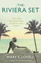 El libro de The riviera set autor MARY S. LOVELL EPUB!