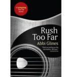 rush too far-abbi glines-9781471122309