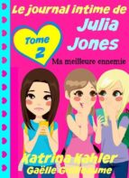 le journal intime de julia jones - ma meilleure ennemie (ebook)-9781507149409