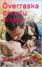 överraska den du älskar (ebook)-9781507193709