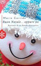 buon natale...oppure no (ebook) 9781547500109