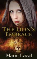 the lion's embrace (ebook)-marie laval-9781910939109