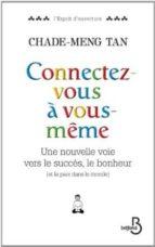 Descarga gratuita de ebook español Connectez-vous a vous-meme