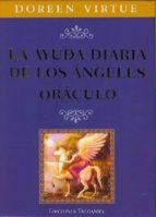 la ayuda diaria de los angeles oraculo (incluye 44 cartas)-doreen virtue-9782813202109