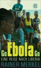 go ebola go (ebook) rainer merkel 9783104035109