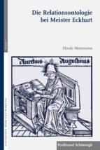 die relationsontologie bei meister eckhart (ebook) hiroki matsuzawa 9783657787609