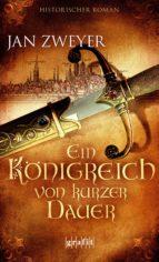 ein königreich von kurzer dauer (ebook)-jan zweyer-9783894257309
