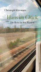 hans im glück oder die reise in den westen (ebook) 9783954625109