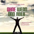 ohne wenn und aber ... (ebook)-silvia hollenstein-keller-9783990033609