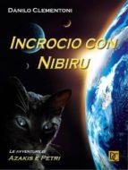 incrocio con nibiru - le avventure di azakis e petri (ebook)-9786050356809