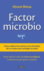 factor microbio (ebook)-hiromi shinya-9786071130709