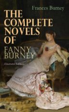 the complete novels of fanny burney (illustrated edition) (ebook)-frances burney-9788026881209