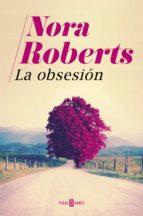 la obsesión (ebook)-nora roberts-9788401018909