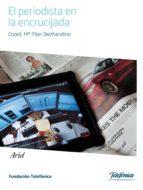 el periodista en la encrucijada digital (ebook)-9788408129509