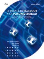 facebook. el proyecto facebook y la posuniversidad (ebook)-alejandro piscitelli-i. adaime-9788408141709