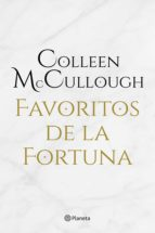favoritos de la fortuna (ebook)-colleen mccullough-9788408145509