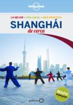 shanghai de cerca 2016 (lonely planet) (2ª ed.) damian harper 9788408152309