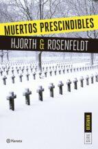 muertos prescindibles (serie bergman 3)-michael hjorth-hans rosenfeldt-9788408166009