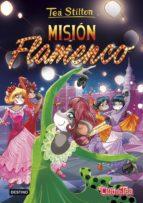 pack tea stilton 16: mision flamenco + parche tea stilton 9788408183709