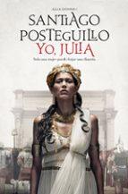 yo, julia (premio planeta 2018) santiago posteguillo 9788408197409