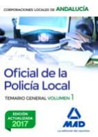 oficial de la policia local de andalucia: temario general (vol. 1 ) 9788414210109
