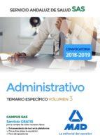 administrativo del servicio andaluz de salud: temario especifico volumen 3 9788414211809