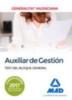 auxiliar de gestión de la generalitat valenciana. test del bloque general-9788414212509