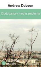 ciudadania y medio ambiente-andrew dobson-9788415047209
