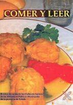 El libro de Comer y leer autor VV.AA. TXT!