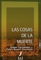 las cosas de la muerte (ebook)-pablo bonell goytisolo-empar fernandez-9788415414209