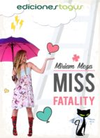 miss fatality (ebook)-miriam meza-9788415623809