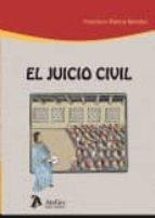 el juicio civil-francisco ramos mendez-9788415690009