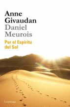 por el espiritu del sol anne givaudan daniel meurois givaudan 9788415864509