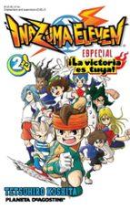 inazuma eleven nº 2. ¡la victoria es tuya! tetsuhiro koshita 9788415866909