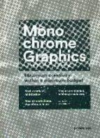 monochrome graphics: maxima creatividad, minimo presupuesto-9788415967309