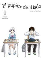 el pupitre de al lado, vol. 1-takuma morishige-9788416188109