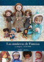 las muñecas de famosa se dirigen (1970-1980)-salud amores-9788416217809