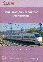 señalizacion y seguridad ferroviaria francisco gonzalez fernandez 9788416228409