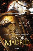 señor de madrid ramon muñoz 9788416331109