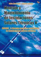 montaje y mantenimiento de instalaciones solares termicas v: mf0602_2 montaje mecánico e hidraulico de instalaciones solares  termicas-belen mendioroz delgado-9788416338009