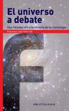 el universo a debate-francisco jose soler gil-9788416647309