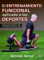 entrenamiento funcional aplicado a los deportes michael boyle 9788416676309